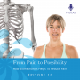 Artwork for How Biomechanics Helps To Reduce Pain   Ep #10