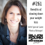 Artwork for 261 Monica Reinagel: Benefits of slowing down your weight loss