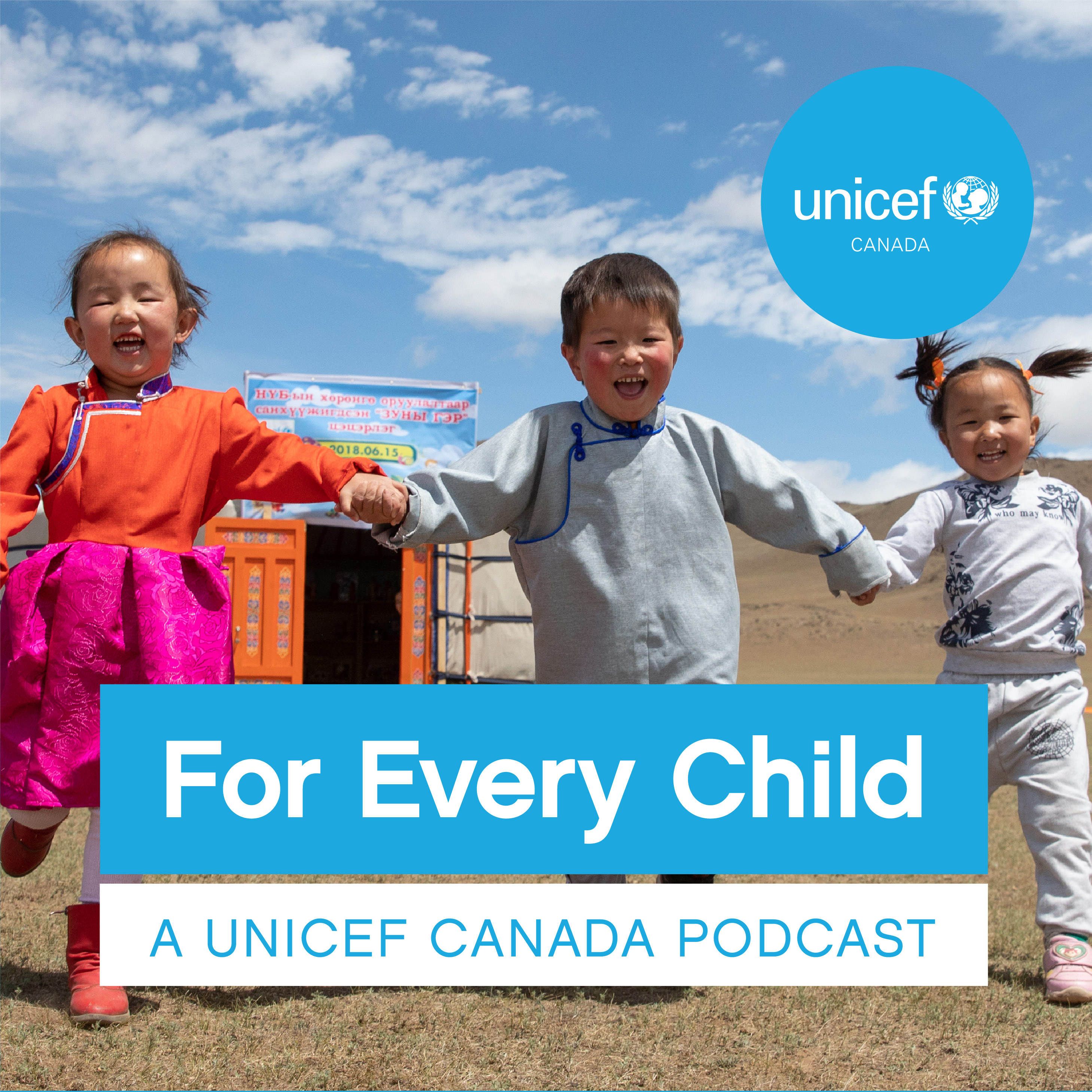 For Every Child: A UNICEF Canada podcast show art