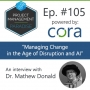 """Artwork for Episode 105: """"Managing Change in the Age of Disruption and Artificial Intelligence"""" with Dr. Mathew Donald"""