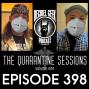 Artwork for The Quarantine Sessions Vol1 - Ep398