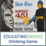Artwork for E[G] Drinking Game S4 E11 – Fahrenheit 451