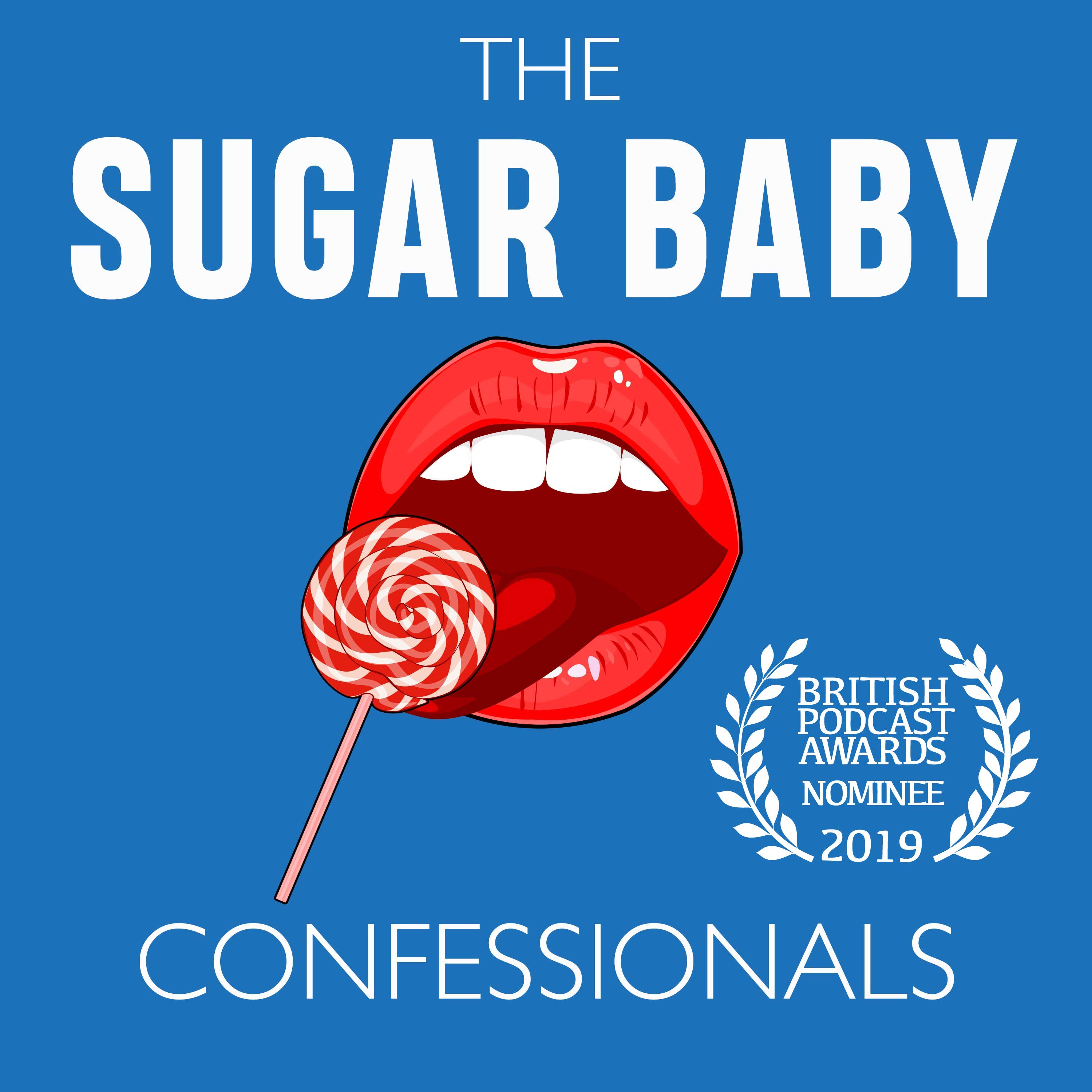 The Sugar Baby Confessionals logo, red lips and a lollipop against a blue background, with the 2019 British Podcast Awards nominee image