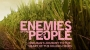 Artwork for Rob Lemkin - UK Documentary Filmmaker - Enemies of the People