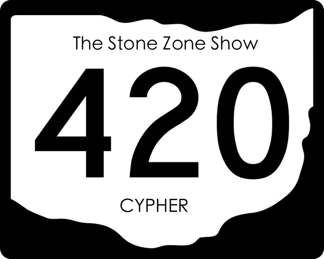 The Stone Zone Show 420 Cypher