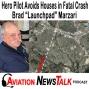 Artwork for 194 Hero Pilot Avoids Houses in Fatal Plane Crash – Brad Launchpad Marzari