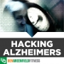 Artwork for Biohacking Alzheimers, Age Reversal, Young Blood, Stem Cells, Exosomes & More!