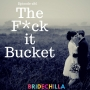 Artwork for 286- The F*ck it Bucket