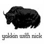 Artwork for Yakkin With Nick Ep.41 Just Yakkin