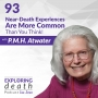 Artwork for Near-Death Experiences Are More Common Than You Think! with P.M.H. Atwater - Episode 93