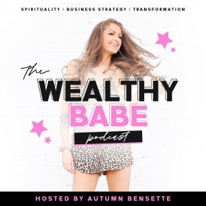 The Wealthy Babe Podcast