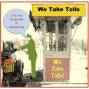 Artwork for EP069--Wrong Foot's Cavalcade of Podcasting: We Take Tolls, We Take Tolls