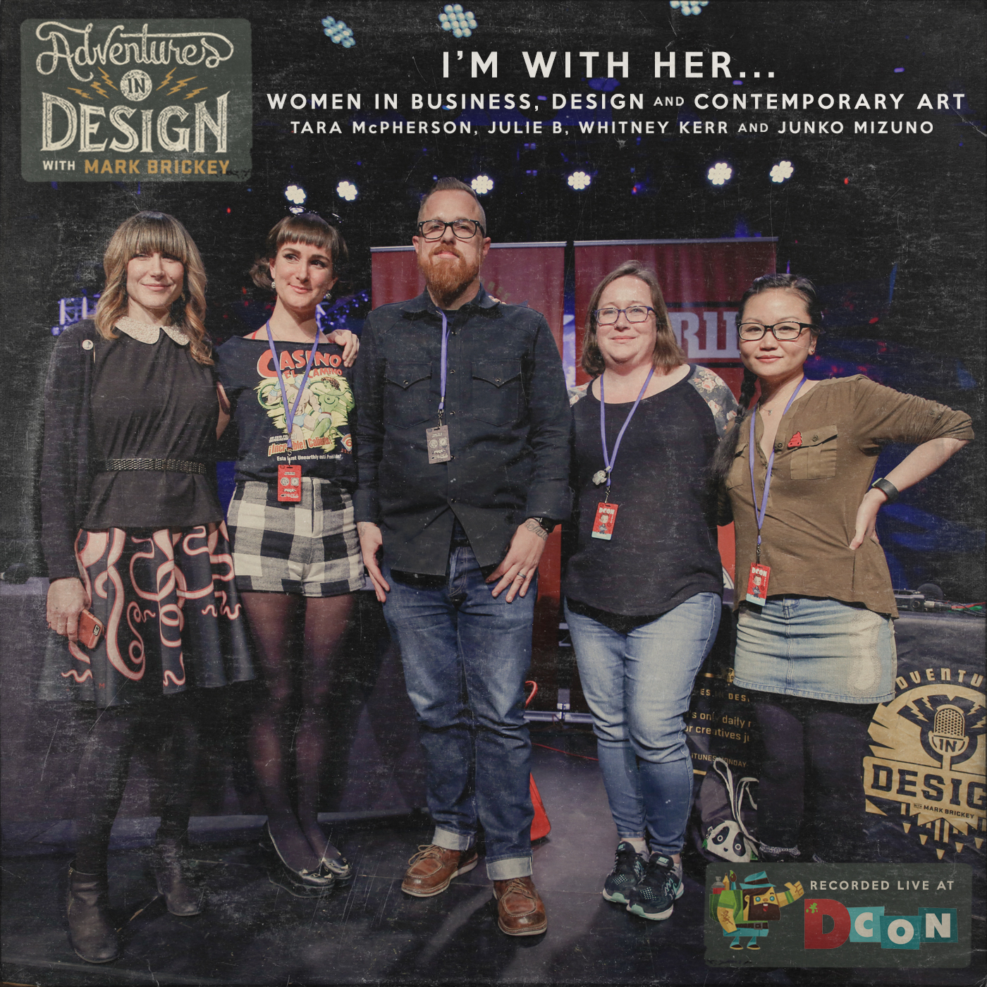 492 - I'm With Her... Women in business, design, and contemporary art with Tara McPherson, Julie B, Whitney Kerr, and Junko Mizuno