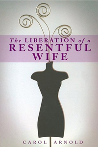 Resentful Wife