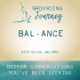 Artwork for Balance And Why We Seek It with Nichol Walters