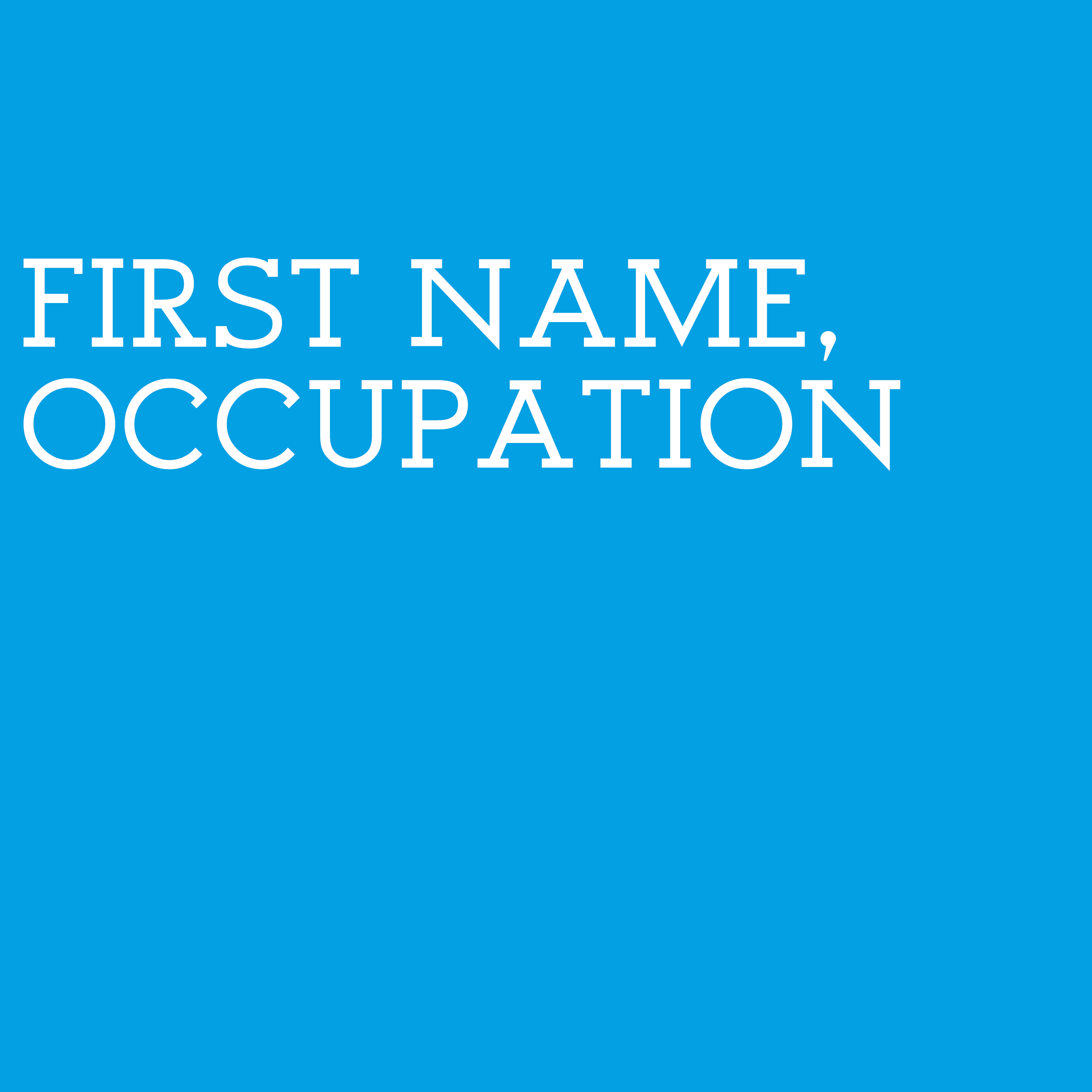 First Name, Occupation show art