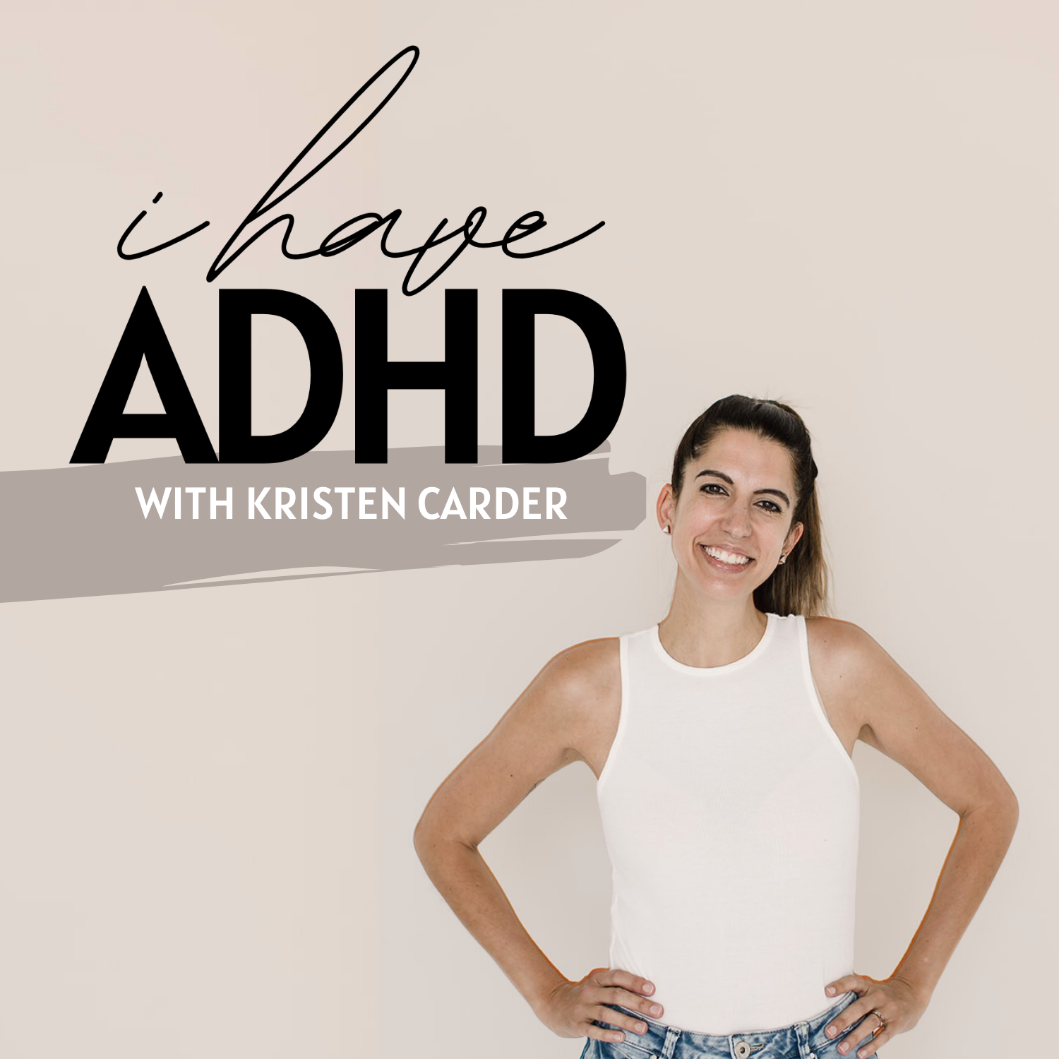 I Have ADHD Podcast show art