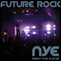 FUTURE ROCK [podcast] - NYE2008