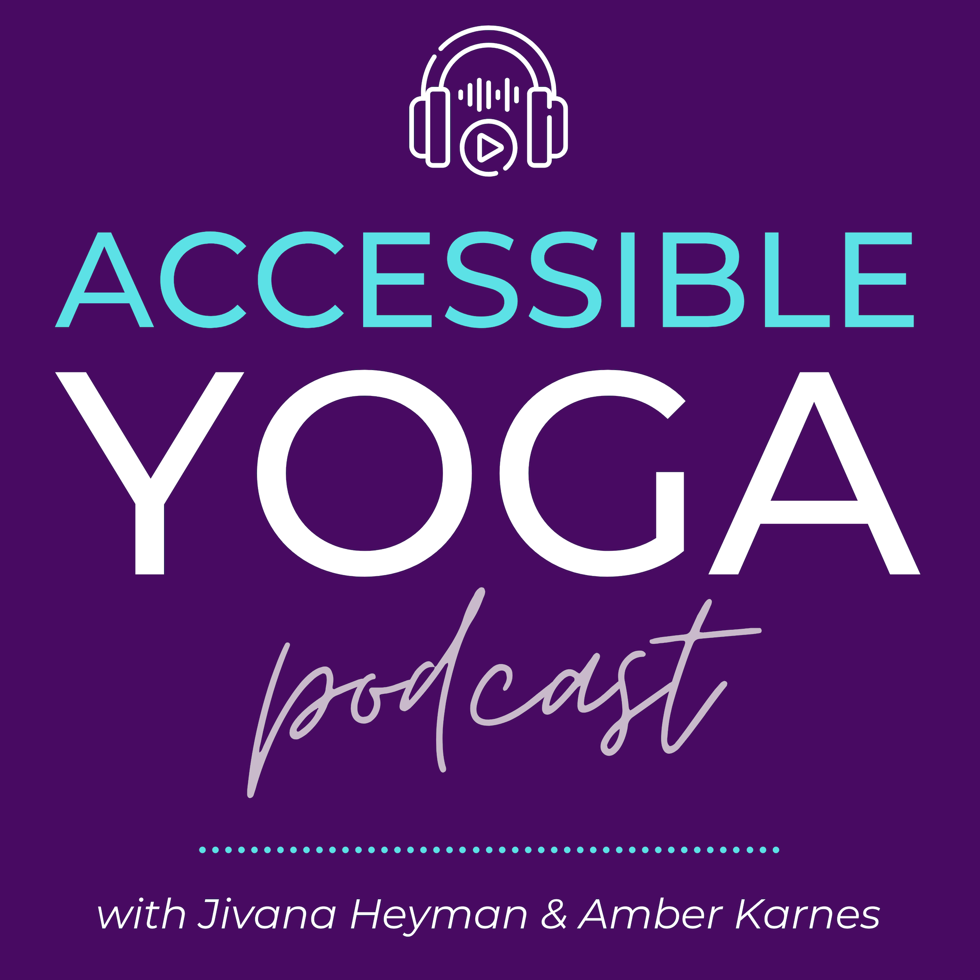 Accessible Yoga Podcast show art