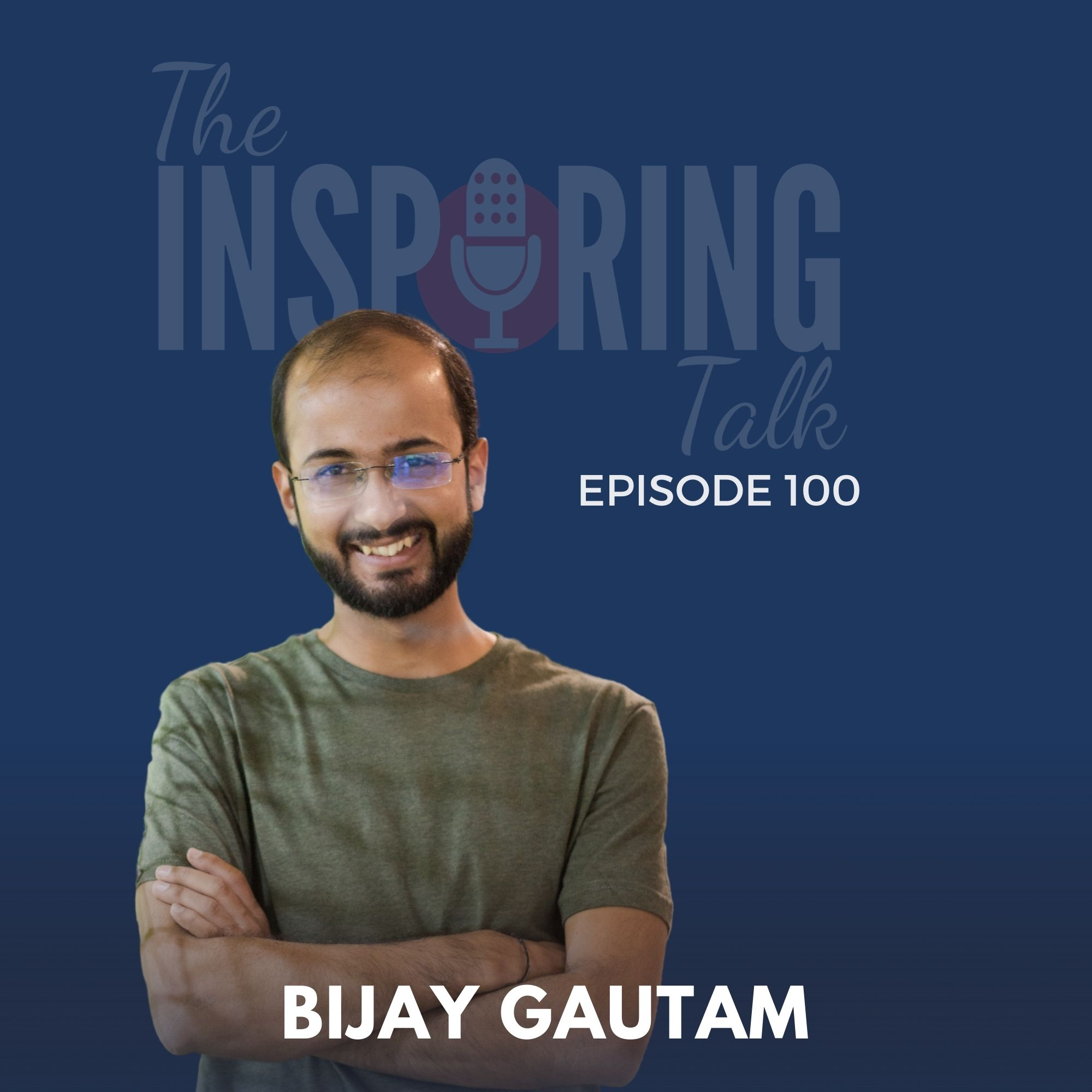 I Share My True Story of Struggle and Starting The Inspiring Talk With Rajiv Talreja: TIT100