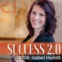 Artwork for #108 - Isabel Hundt: The Power of Faith-Driven Success