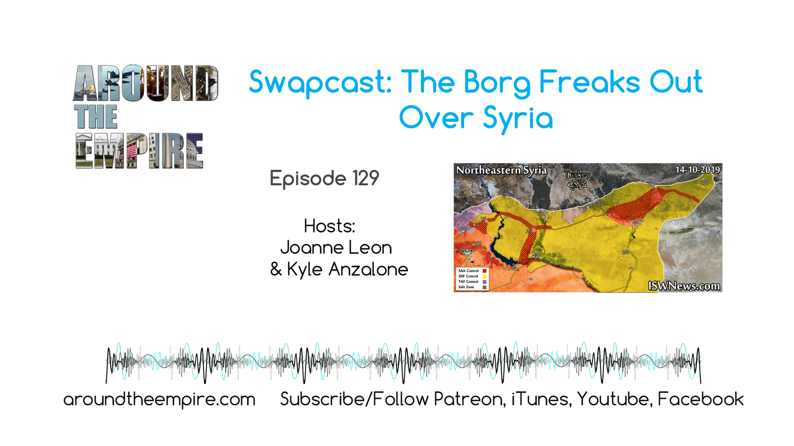 Ep 129 Swapcast Borg Freaks Out Over Syria