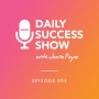 Artwork for EP 4| The Daily Practice that Launched My Business