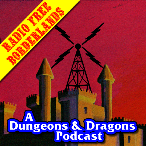 Radio Free Borderlands: A Dungeons & Dragons Podcast show art