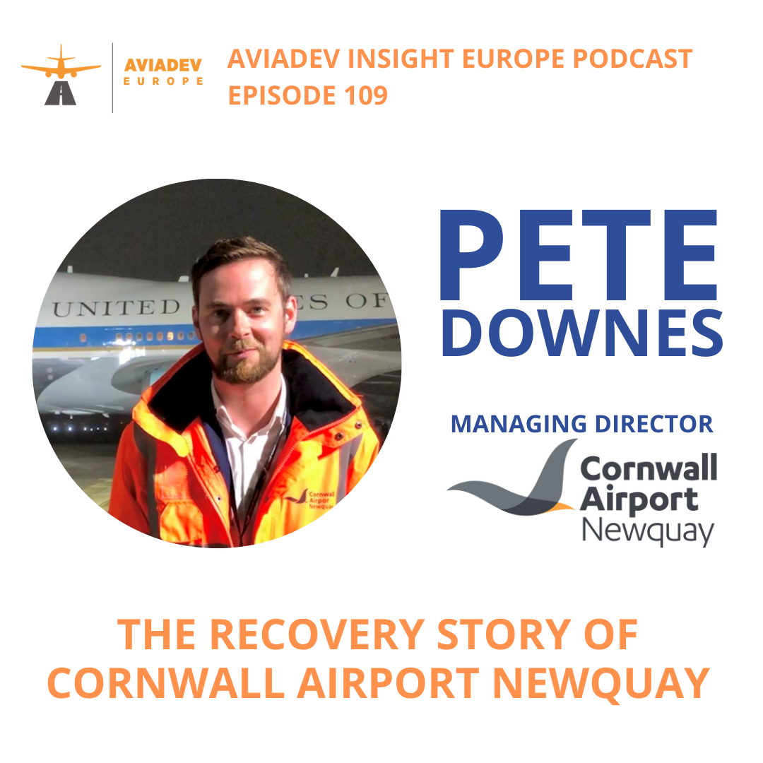 Episode 109 with Pete Downes: The recovery story of Cornwall Airport Newquay