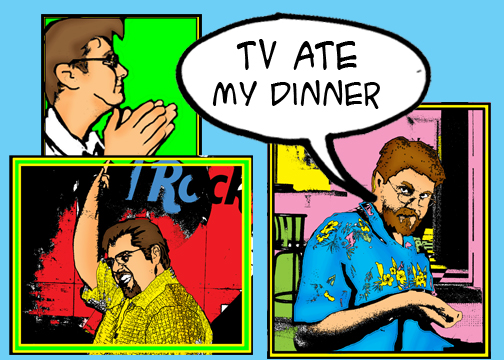 TV Ate My Dinner:  The Art of Comics