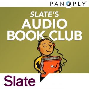 [MOVED] Slate's Audio Book Club