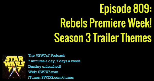 809: Star Wars Rebels Season 3 Trailer Themes