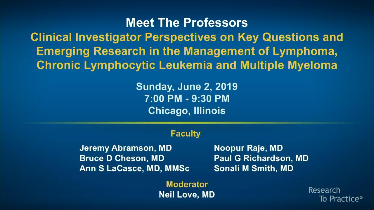 Artwork for Hematologic Oncology | Meet the Professors: Clinical Investigator Perspectives on Key Questions and Emerging Research in the Management of Lymphoma, Chronic Lymphocytic Leukemia and Multiple Myeloma