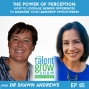 Artwork for 85: The Power of Perception – How to Leverage Gender Differences to Maximize your Leadership Effectiveness with Dr. Shawn Andrews on the TalentGrow Show with Halelly Azulay