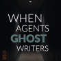 Artwork for 051 When Literary Agents Ghost Writers