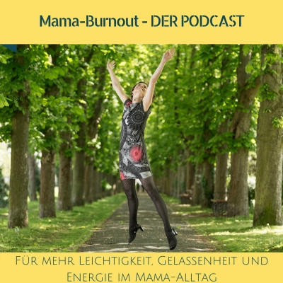Mama-Burnout - DER Podcast show image