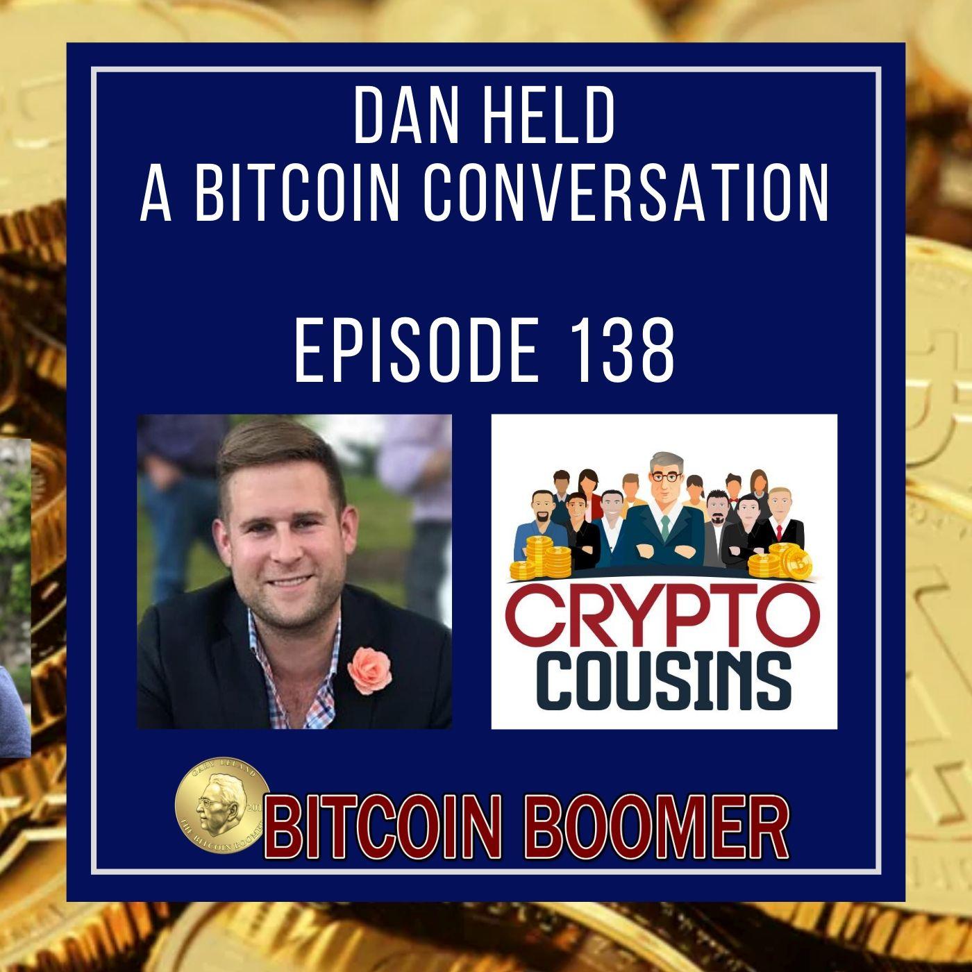 A Bitcoin Conversation - Dan Held