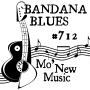 Artwork for Bandana Blues #712 - Mo' New Music