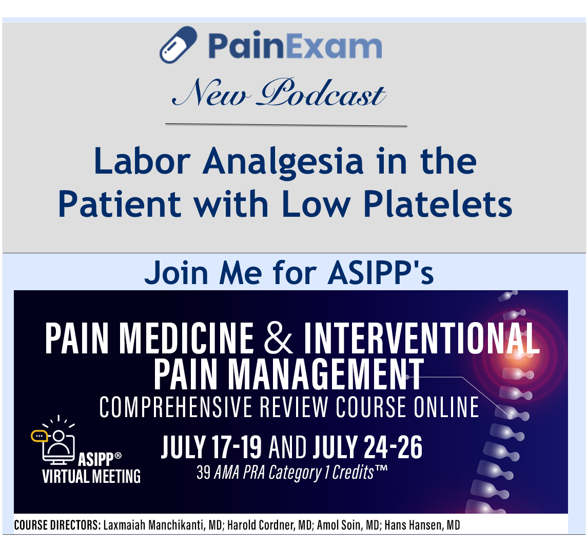 PainExam podcast low platelets in ob patient and Asipp