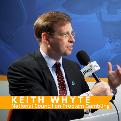 1: Payment Providers are Helping Problem Gamblers → Keith Whyte from the NCPG