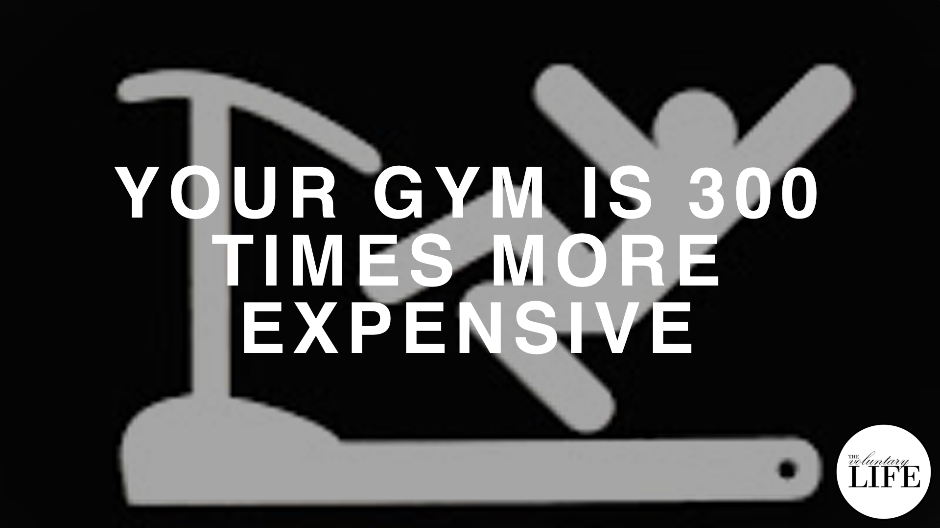 116 Why Your Gym Membership Is 300 Times More Expensive Than You Think