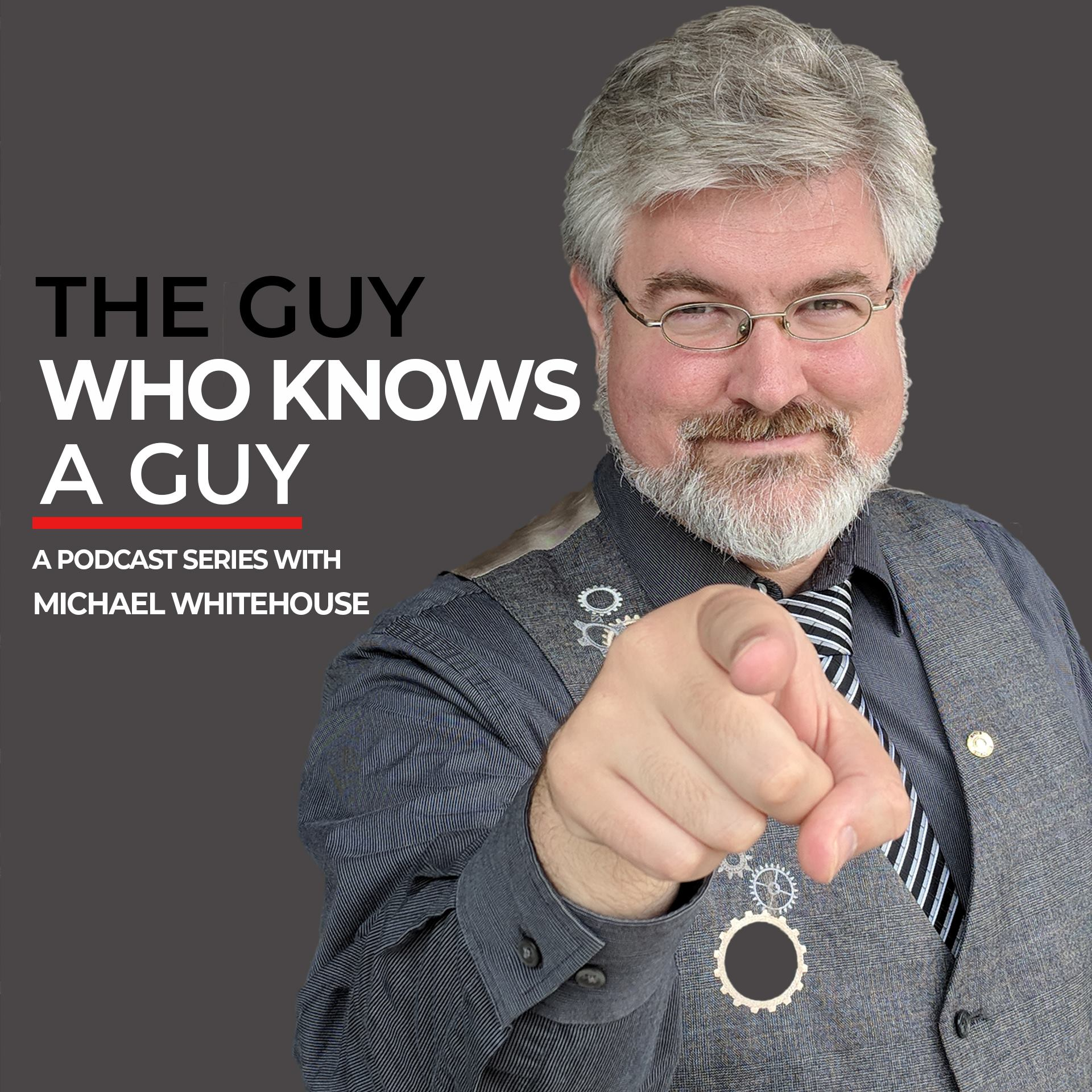 The Guy Who Knows A Guy Podcast show art