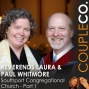 Artwork for Is Entrepreneuriagational A Word: Paul & Laura Whitmore of Southport Congregational Church, Southport CT, Part 1