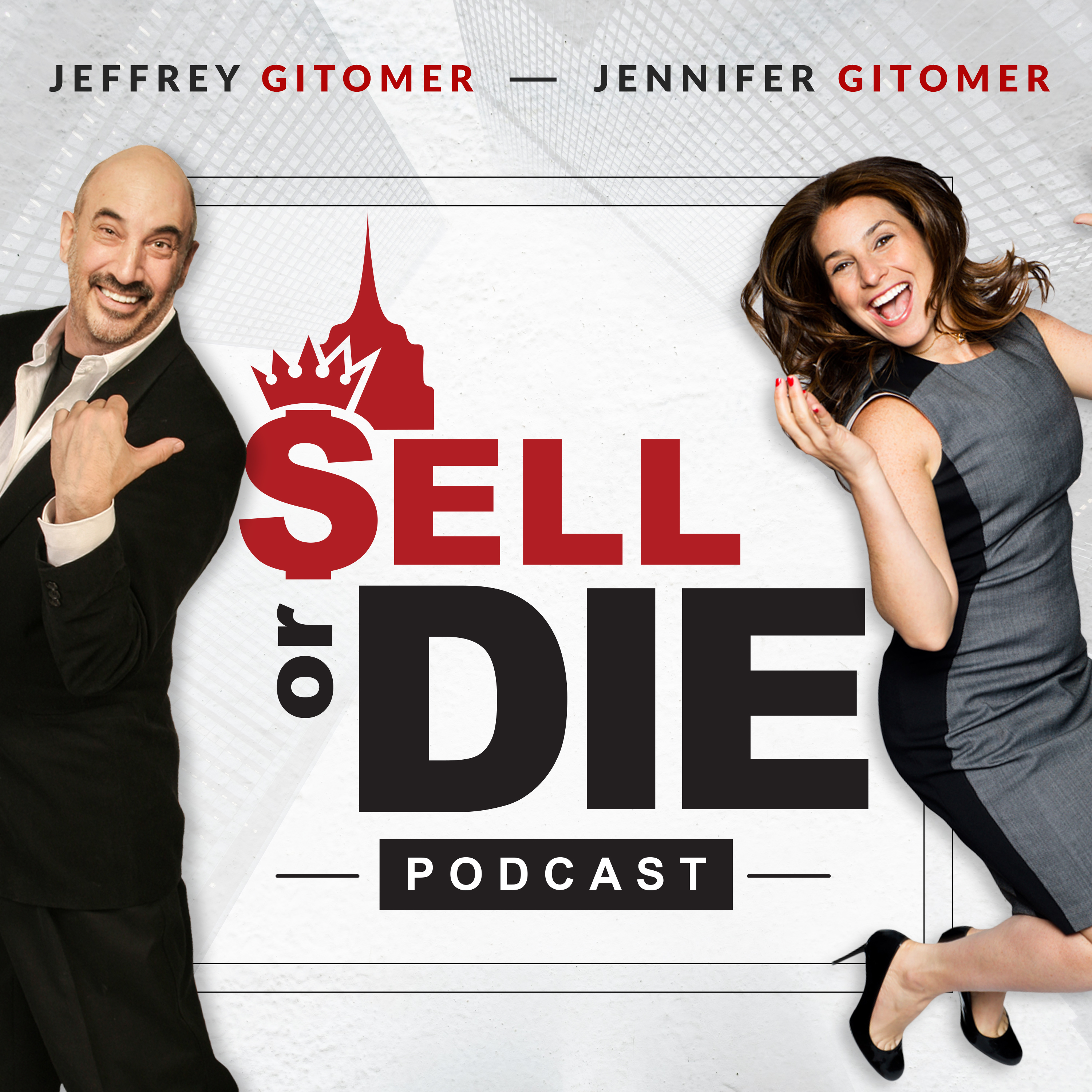 Sell or Die with Jeffrey Gitomer and Jennifer Gluckow show art