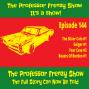 Artwork for The Professor Frenzy Show #144
