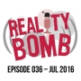 Artwork for Reality Bomb Episode 036
