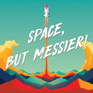 Space, But Messier! | Your Guide to Spaceflight, Astronomy, History, News and More!