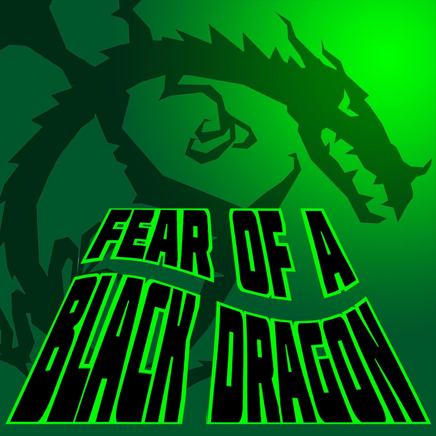 Fear of a Black Dragon show art