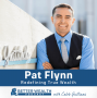 Artwork for Redefining True Wealth With Pat Flynn