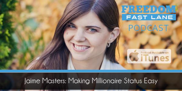 Jaime Masters Making Millionaire Status Easy